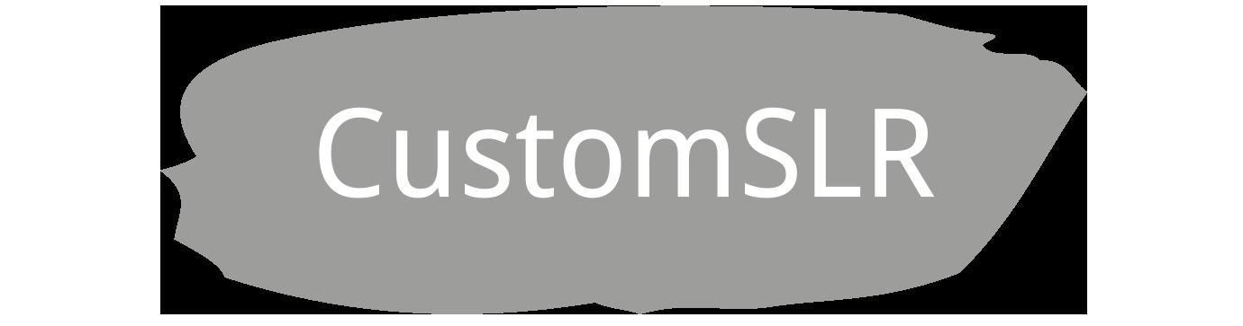 CustomSLR