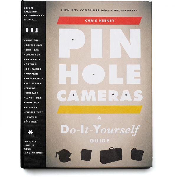 Chris Keeney: Pinhole Cameras - DIY Anleitungsbuch